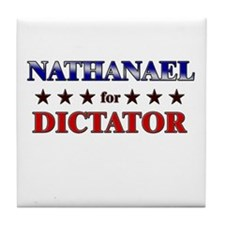 NATHANAEL for dictator Tile Coaster