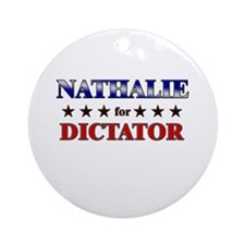 NATHALIE for dictator Ornament (Round)