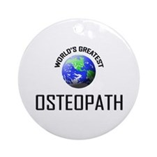 World's Greatest OSTEOPATH Ornament (Round)