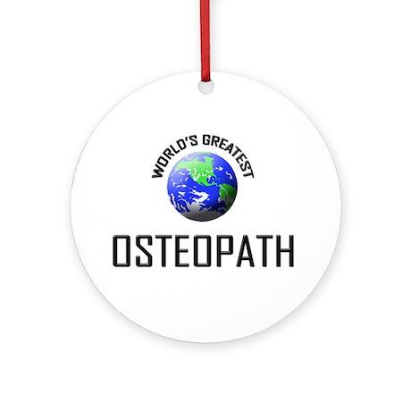 World's Greatest OSTEOPATH Ornament (Round)