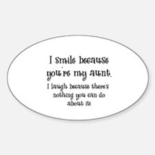 Because You're My Aunt Oval Decal