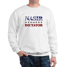 NASIR for dictator Sweatshirt