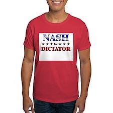 NASH for dictator T-Shirt