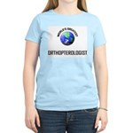 World's Greatest ORTHOPTEROLOGIST Women's Light T-