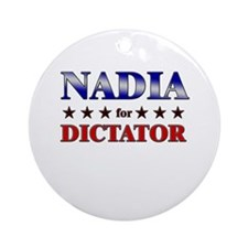 NADIA for dictator Ornament (Round)