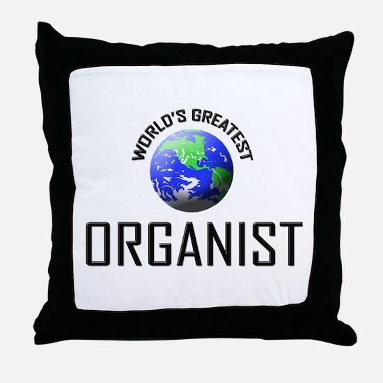 World's Greatest ORGANIST Throw Pillow
