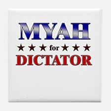 MYAH for dictator Tile Coaster