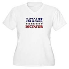 MYAH for dictator T-Shirt