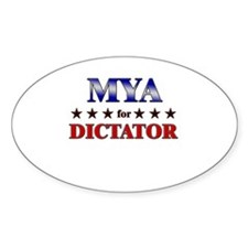MYA for dictator Oval Decal