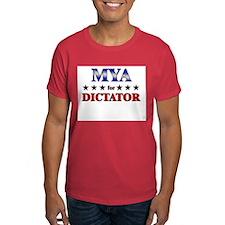 MYA for dictator T-Shirt