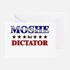 MOSHE for dictator Greeting Card