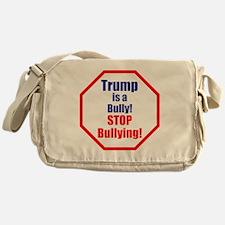 Stop bullying, stop Trump Messenger Bag