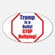 Stop bullying, stop Trump Decal