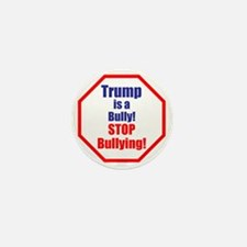 Stop bullying, stop Trump Mini Button