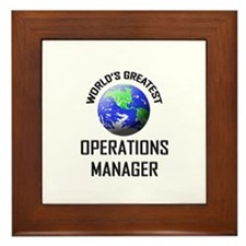 World's Greatest OPERATIONS MANAGER Framed Tile