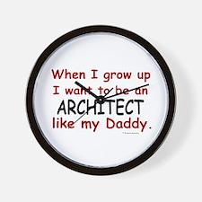 Architect (Like My Daddy) Wall Clock