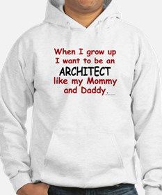 Architect (Like Mommy & Daddy) Hoodie