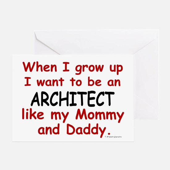 Architect (Like Mommy & Daddy) Greeting Card