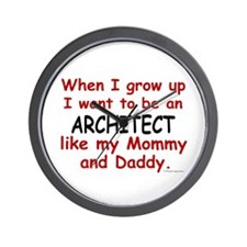 Architect (Like Mommy & Daddy) Wall Clock