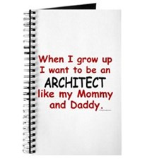 Architect (Like Mommy & Daddy) Journal