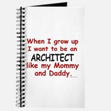 Architect (Like Mommy & Daddy) Journal