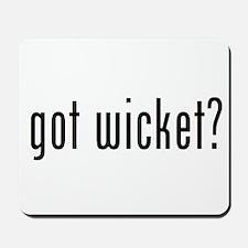 got wicket? Mousepad