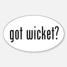 got wicket? Oval Decal