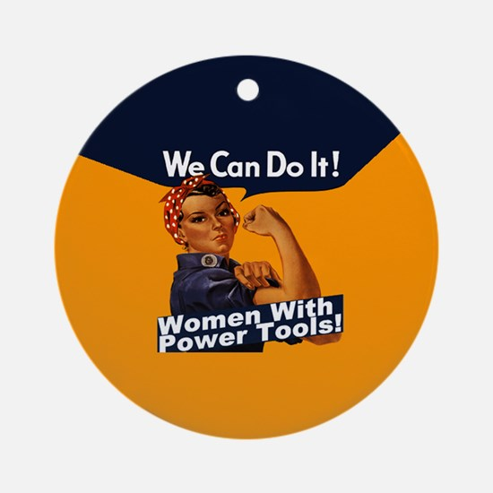 Women with Power Tools Ornament (Round)