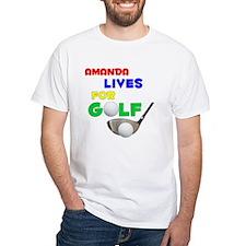 Amanda Lives for Golf - Shirt