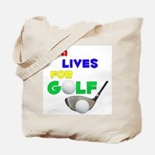 Miya Lives for Golf - Tote Bag