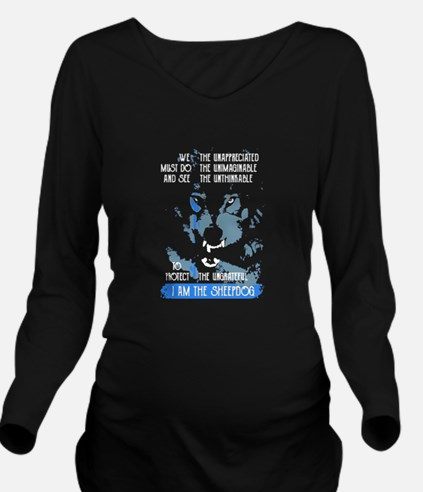 I Am The Sheepdog Long Sleeve Maternity T-Shirt
