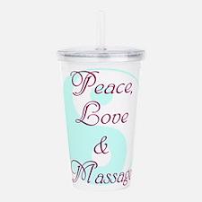 Peace, Love and Massage Acrylic Double-wall Tumble