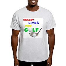 Ansley Lives for Golf - T-Shirt