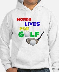 Norah Lives for Golf - Hoodie