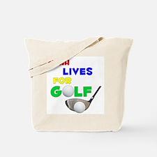 Nyah Lives for Golf - Tote Bag