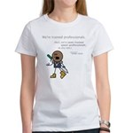 Roy: Semi-Trained Quasi-Profe Women's T-Shirt
