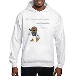 Roy: Semi-Trained Quasi-Profe Hooded Sweatshirt
