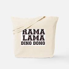 RAMALAMADINGDONG Tote Bag