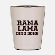 RAMALAMADINGDONG Shot Glass