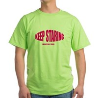 Keep Staring Green T-Shirt