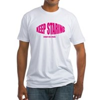 Keep Staring Fitted T-Shirt
