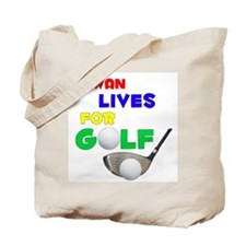 Rowan Lives for Golf - Tote Bag