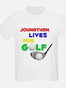 Johnathan Lives for Golf - T-Shirt