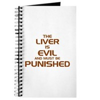 The Liver Is Evil! Journal