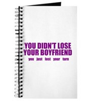 You Didn't Lose Your Boyfriend Journal