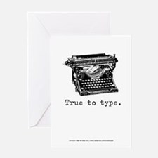 True to type Greeting Card