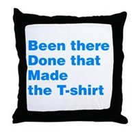 Made The T-shirt Throw Pillow