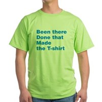 Made The T-shirt Green T-Shirt