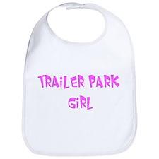 Trailer park girl Bib