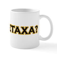 Got Metaxa? Mug